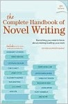 The Complete Handbook Of Novel Writing by Writer's Digest Books