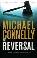The Reversal (Mickey Haller, #3)