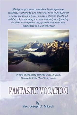 Fantastic Vocation! by Joseph A. Miksch