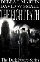 The Right Path (Dark Future Series)