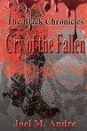 Cry of the Fallen (The Black Chronicles, #1)