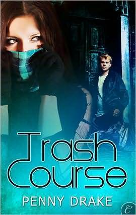 Trash Course by Penny Drake