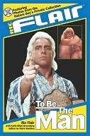 Free Download Ric Flair: To Be the Man (WWE) iBook by Ric Flair, Mark Madden