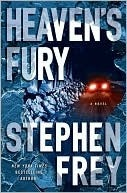 Heaven's Fury by Stephen W. Frey
