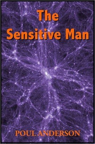 The Sensitive Man by by Poul Anderson