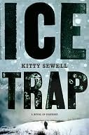 Ice Trap: A Novel of Psychological Suspense