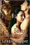 Savage Transformation (Savage Australia, #2)