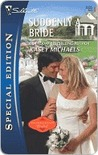 Suddenly a Bride (Silhouette Special Edition)