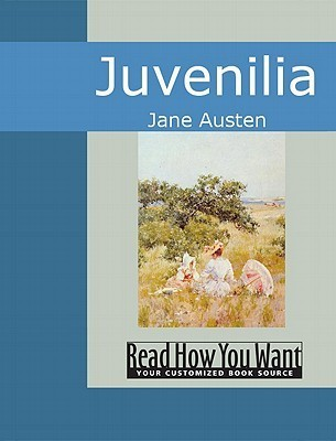 Juvenilia by Jane Austen
