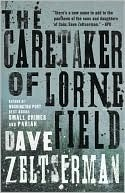 Caretaker of Lorne Field by Dave Zeltserman