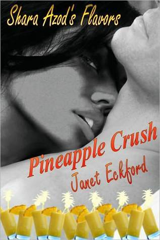 Pineapple Crush by Janet Eckford