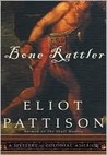 Bone Rattler: A Mystery of Colonial America (Duncan McCallum, #1)