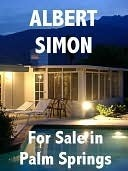 For Sale In Palm Springs by Albert Simon