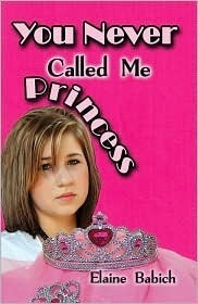You Never Called Me Princess