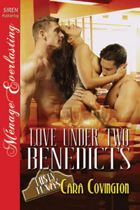 Love Under Two Benedicts (Lusty, Texas #3)