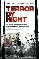 Terror by Night: The True Story of the Brutal Texas Murder that Destroyed a Family, . . .