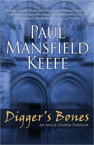 Digger's Bones by Paul Mansfield Keefe