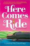 Here Comes The Ride: An Andi Mc Connell Mystery