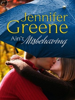 Ain't Misbehaving by Jennifer Greene