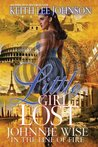 Little Girl Lost: Johnnie Wise: In the Line of Fire