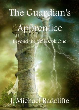 The Guardian's Apprentice by J. Michael Radcliffe