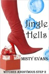 Jingle Hells (Witches Anonymous, #2)