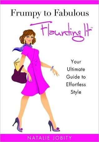 Frumpy to Fabulous by Natalie Jobity