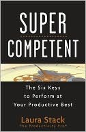 Super Competent by Laura Stack