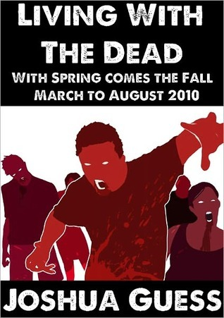 With Spring Comes the Fall (Living with the Dead #1)