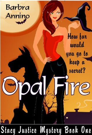Opal Fire by Barbra Annino
