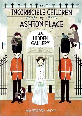 The Hidden Gallery by Maryrose Wood