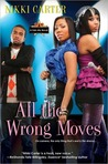 All the Wrong Moves (Fab Life, #2)