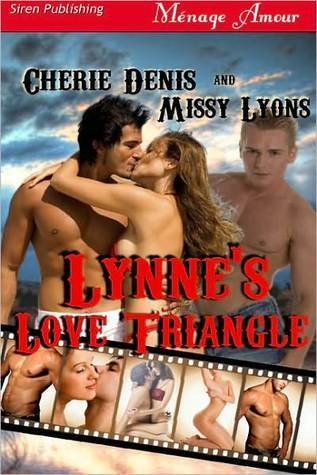 Lynne's Love Triangle by Cherie Denis