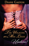 The Unlacing of Miss Leigh