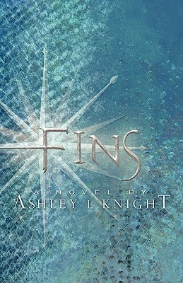Fins by Ashley L. Knight