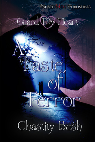 A Taste of Terror by Chastity Bush