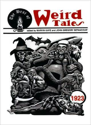 The Best of Weird Tales 1923 by John Gregory Betancourt