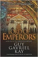 Free Download Lord of Emperors (The Sarantine Mosaic #2) CHM by Guy Gavriel Kay