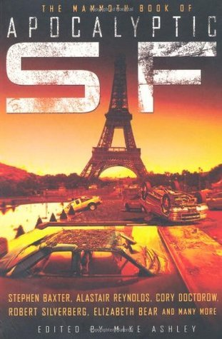 The Mammoth Book of Apocalyptic SF by Mike Ashley