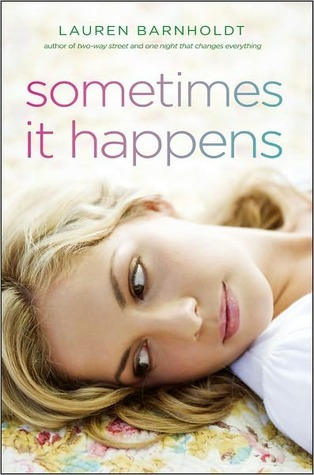 Sometimes It Happens by Lauren Barnholdt