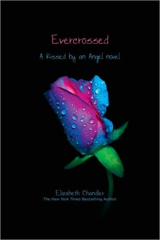Evercrossed (Kissed by an Angel, #4)