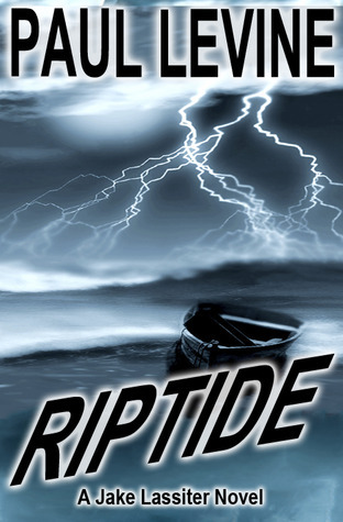 Riptide by Paul Levine