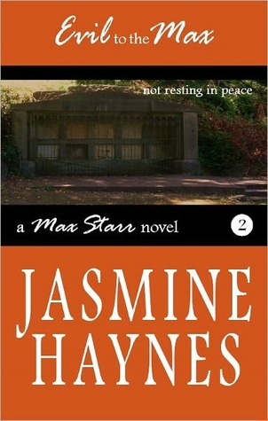 Evil to the Max by Jasmine Haynes