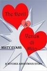 The Devil & Venus di Milo (Witches Anonymous, #0.5)