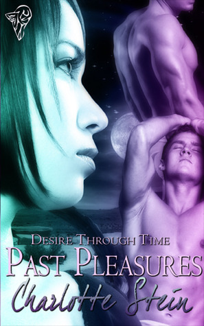 Past Pleasures by Charlotte Stein
