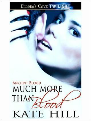 Much More than Blood (Ancient Blood #10)