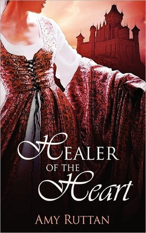 Healer of the Heart by Amy Ruttan