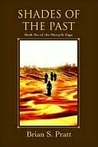 Shades of the Past: Book Six of the Morcyth Saga
