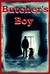 The Butcher's Boy (Kindle Edition)