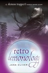 Retro Demonology by Jana Oliver